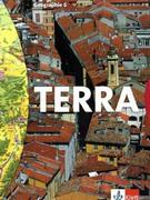 TERRA. Geographie für Sachsen. 6. Schuljahr. Schülerband. Neubearbeitung