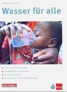 Wasser für alle. Schülerheft