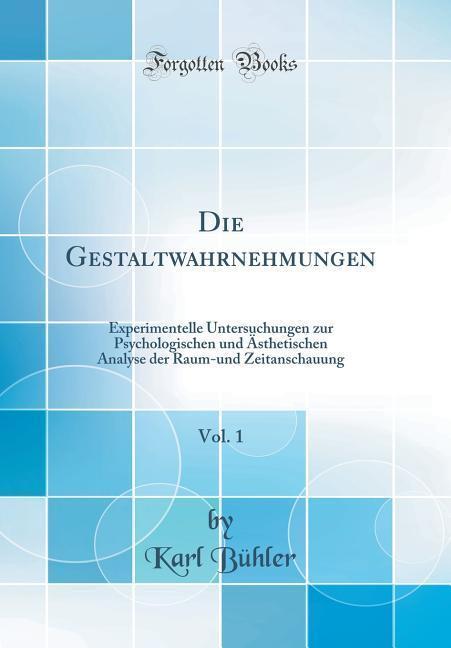 Die Gestaltwahrnehmungen, Vol. 1 als Buch von K...