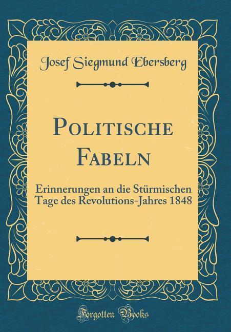 Politische Fabeln als Buch von Josef Siegmund E...