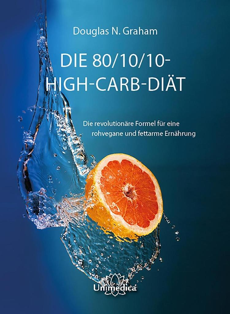 Die 80/10/10 High-Carb-Diät als eBook Download ...