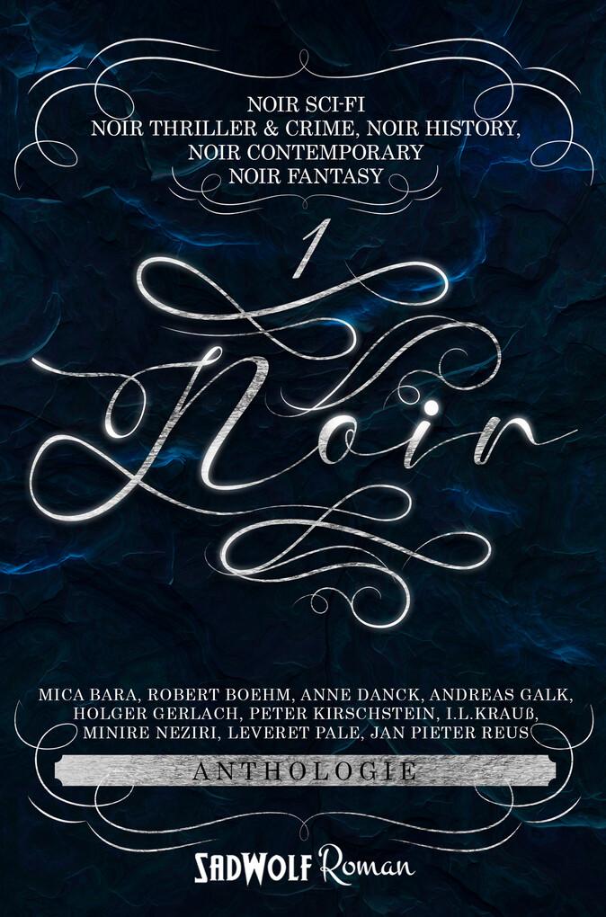 Noir Anthologie 1 als eBook