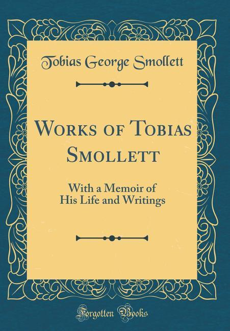 Works of Tobias Smollett als Buch von Tobias Ge...