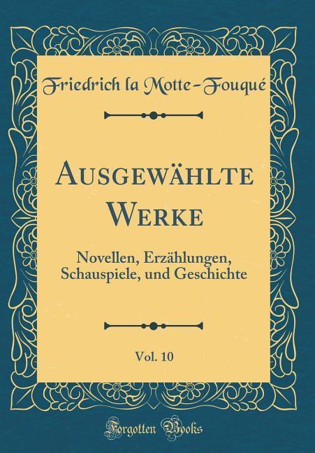Ausgewählte Werke, Vol. 10 als Buch von Friedri...