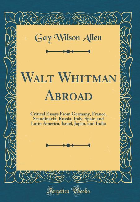 Walt Whitman Abroad als Buch von Gay Wilson Allen