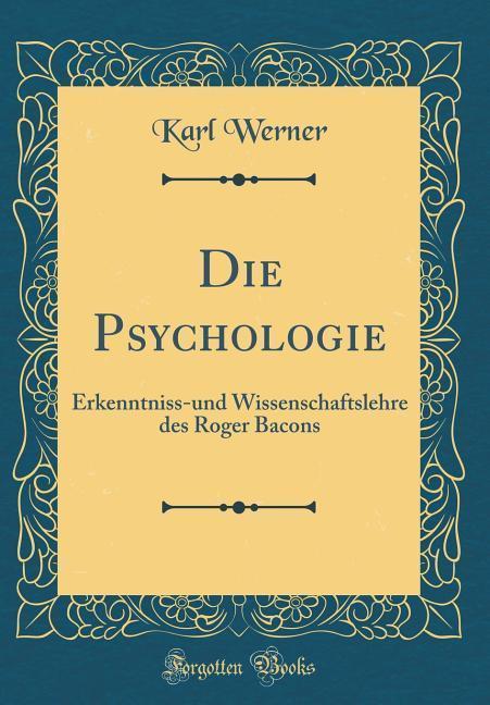 Die Psychologie als Buch von Karl Werner