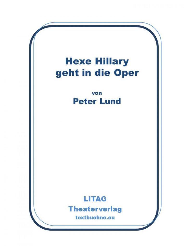 Hexe Hillary geht in die Oper als eBook