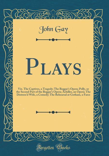 Plays als Buch von John Gay