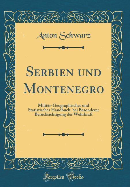 Serbien und Montenegro als Buch von Anton Schwarz
