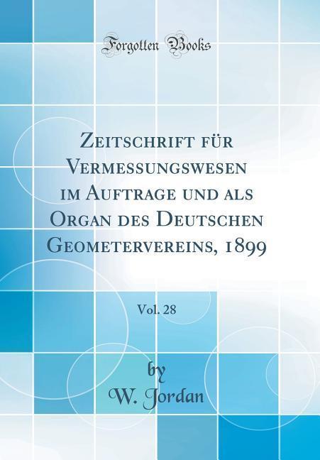 Zeitschrift für Vermessungswesen im Auftrage un...