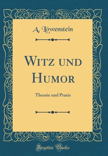Witz und Humor als Buch von A. Löwenstein