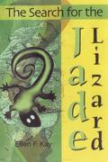 The Search for the Jade Lizard