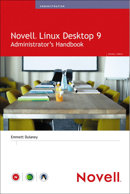 Novell Linux Desktop 9 Administrator´s Handbook...