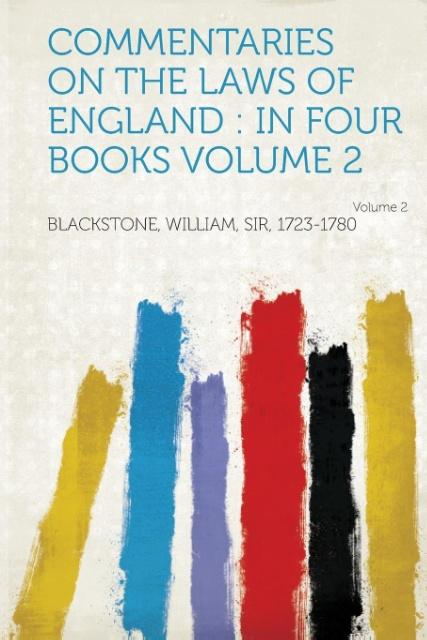 Commentaries on the Laws of England als Taschenbuch