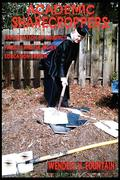 Academic Sharecroppers: Exploitation of Adjunct Faculty and the Higher Education System