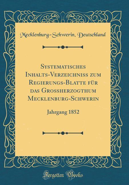 Systematisches Inhalts-Verzeichniss zum Regieru...