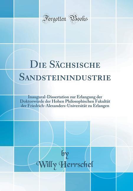 Die Sächsische Sandsteinindustrie als Buch von ...
