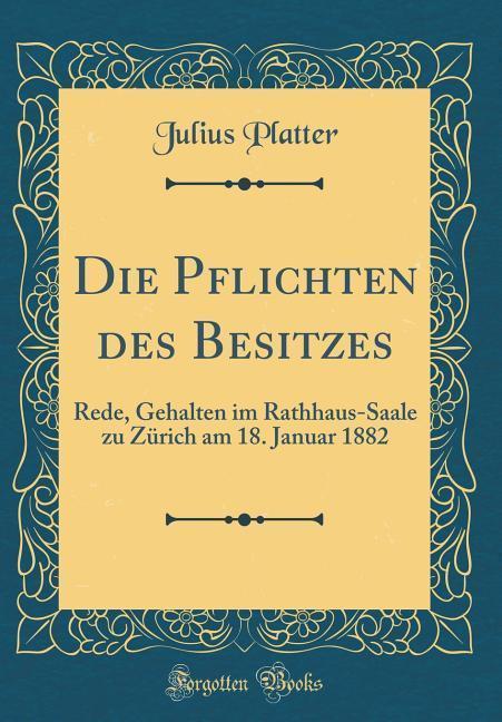 Die Pflichten des Besitzes als Buch von Julius ...