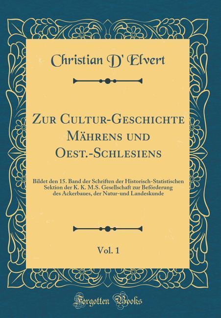 Zur Cultur-Geschichte Mährens und Oest.-Schlesi...
