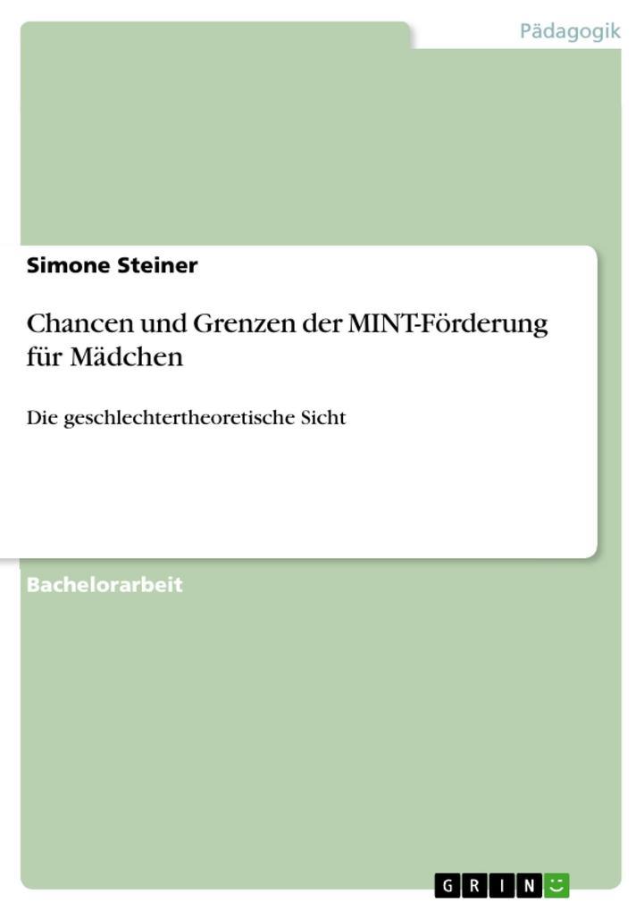 Chancen und Grenzen der MINT-Förderung für Mädc...