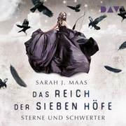 [Sarah J. Maas: Das Reich der sieben Höfe - Teil 3]