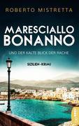 Maresciallo Bonanno und der kalte Blick der Rache