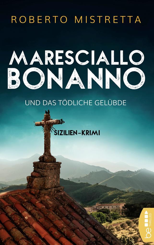 Maresciallo Bonanno und das tödliche Gelübde als eBook