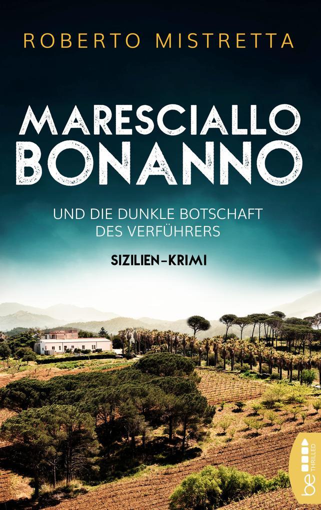 Maresciallo Bonanno und die dunkle Botschaft des Verführers als eBook