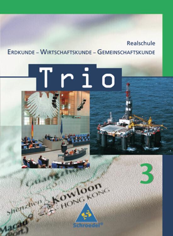 Trio 3. Schülerband. Erdkunde-Wirtschaftskunde ...