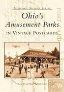 Ohio's Amusement Parks in Vintage Postcards