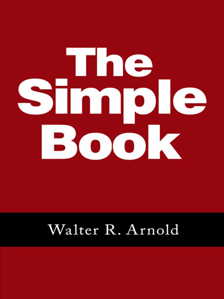 The Simple Book als eBook Download von Walter R...