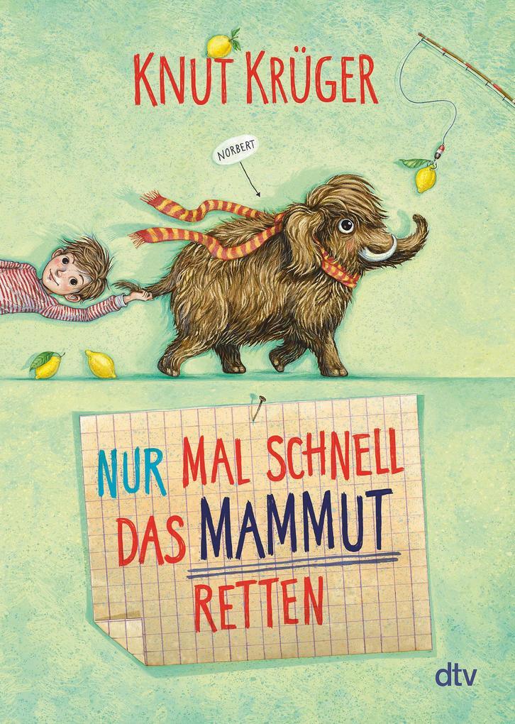 Nur mal schnell das Mammut retten als Taschenbuch