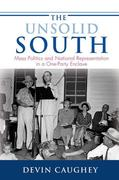 The Unsolid South: Mass Politics and National Representation in a One-Party Enclave