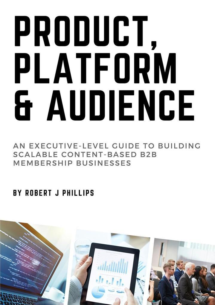 Product, Platform and Audience als Taschenbuch ...