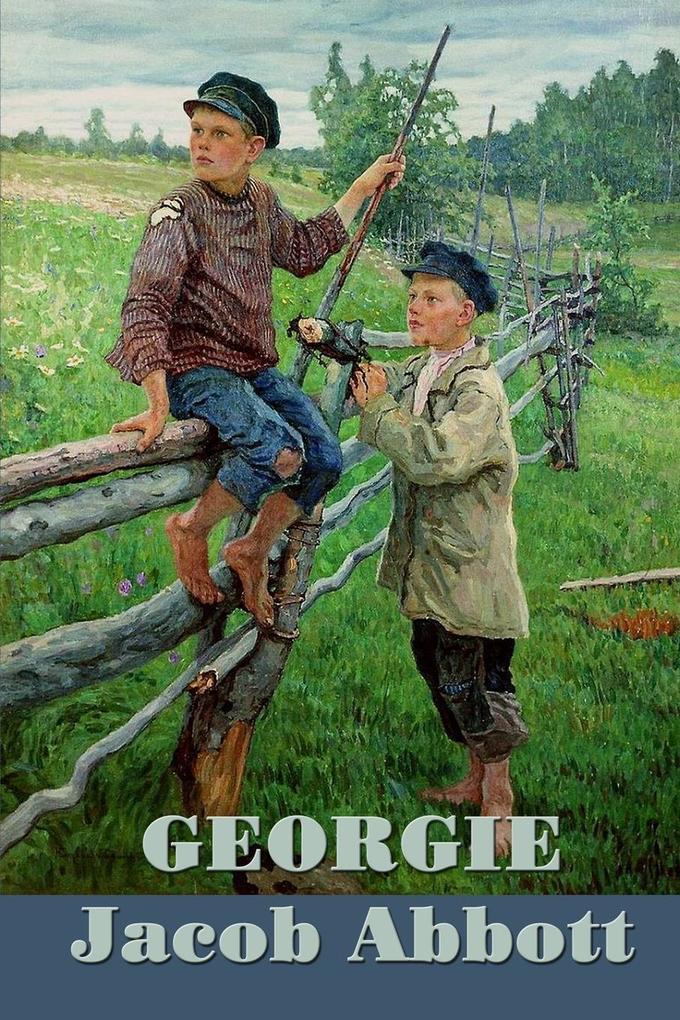 Georgie als Taschenbuch von Jacob Abbott