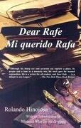 Dear Rafe/Mi Querido Rafa