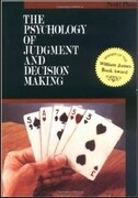 Psychology of Judgment and Decision Making