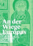 An der Wiege Europas