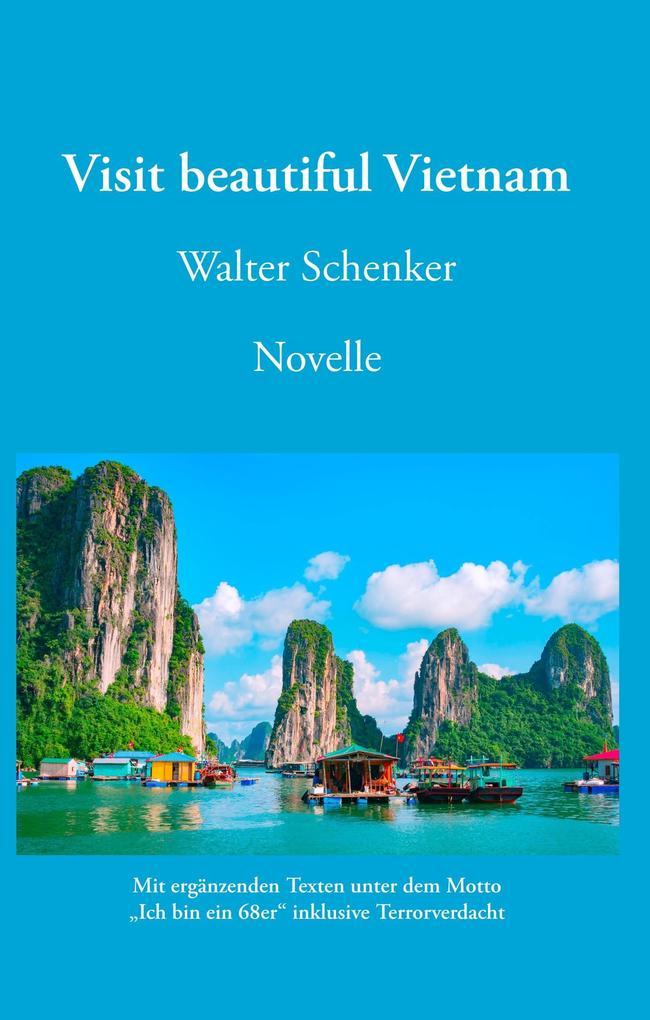 Visit beautiful Vietnam als Buch