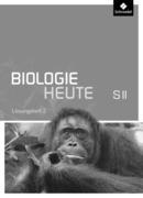 Biologie heute SII 2. Lösungen zu Arbeitsheft. Allgemeine Ausgabe