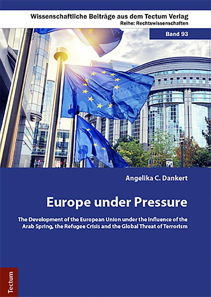 Europe under Pressure als eBook Download von Angelika C. Dankert - Angelika C. Dankert
