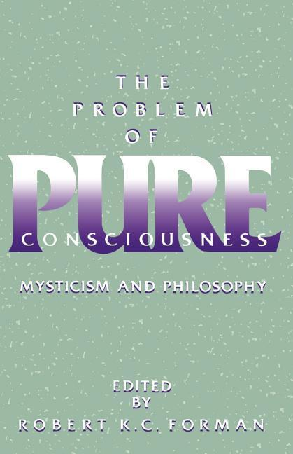The Problem of Pure Consciousness als Buch (kartoniert)