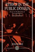 Ethics in the Public Domain: Essays in the Morality of Law and Politics