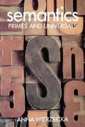 Semantics ' Primes and Universals '