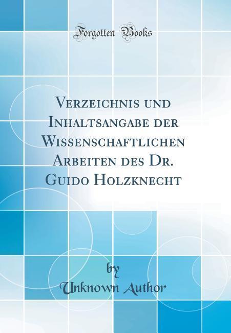 Verzeichnis und Inhaltsangabe der Wissenschaftl...