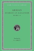 Anabasis of Alexander, Volume I: Books 1-4