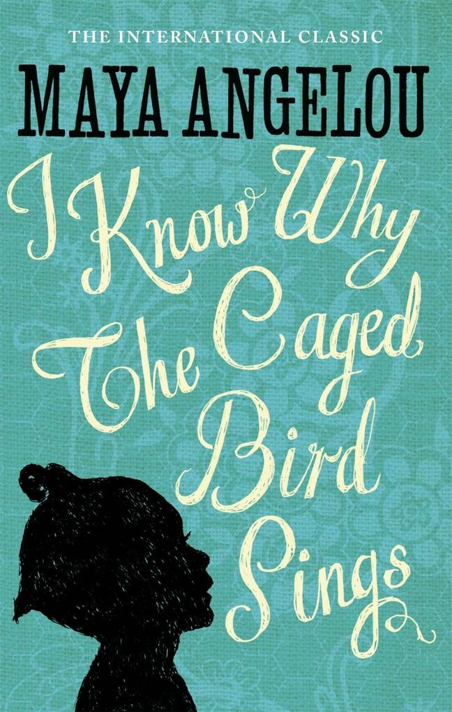I Know Why the Caged Bird Sings als Buch