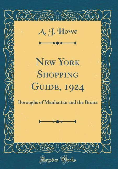 New York Shopping Guide, 1924 als Buch von A. J...