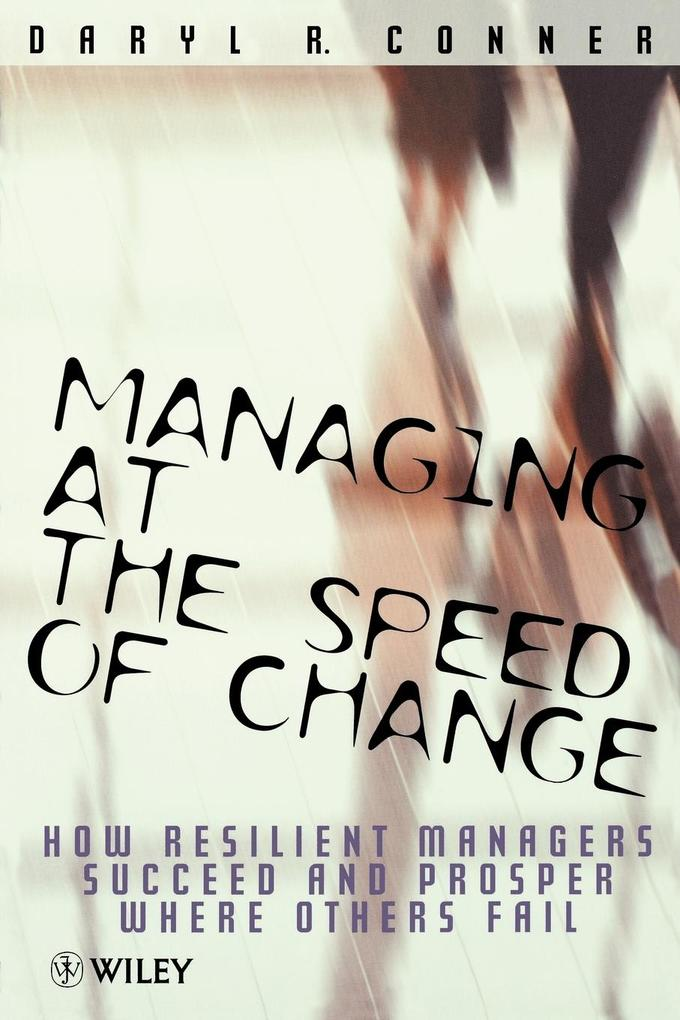 Managing at the Speed of Chang als Buch von Conner