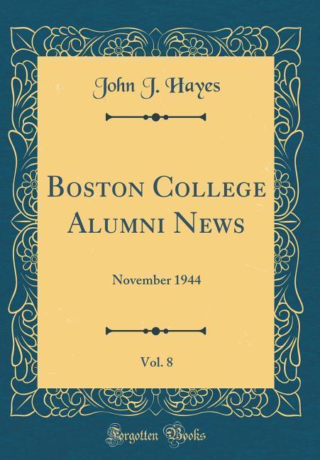 Boston College Alumni News, Vol. 8 als Buch von...